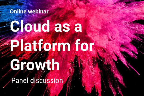 Cloud as a Platform for Growth